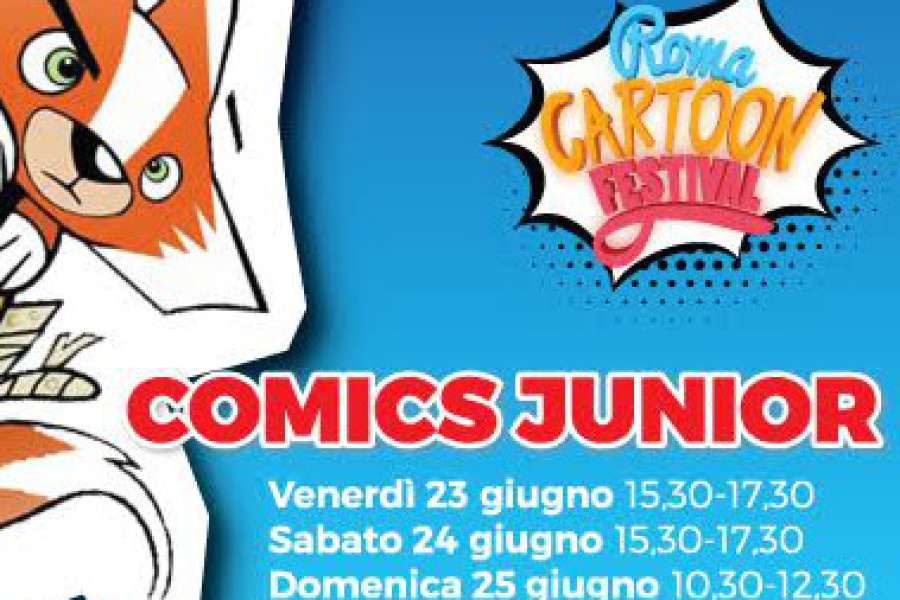 COMICS JUNIOR @ ROMA CARTOON FESTIVAL 23-25 GIUGNO